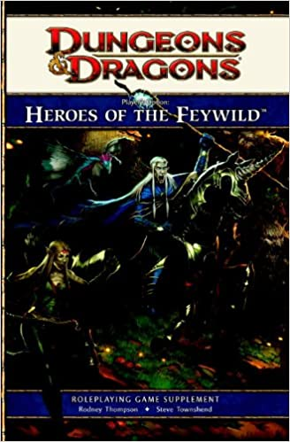 Players Option Heroes Of The Feywild A 4th Edition Dungeons