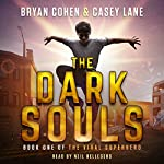 The Dark Souls: The Viral Superhero Series, Volume 1 | Casey Lane,Bryan Cohen