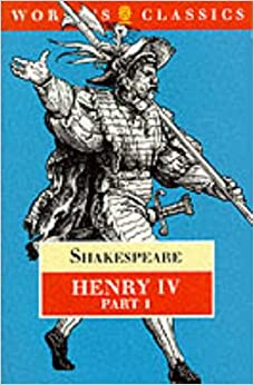 King Henry IV: Pt. 1 (The Oxford Shakespeare)