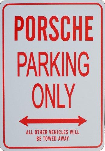 PORSCHE Parking Only Sign