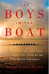 [The Boys in the Boat: Nine Americans and Their Epic Quest for Gold at the 1936 Berlin Olympics] [By: Brown, Daniel James] [June, 2014] Paperback