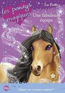 """Afficher """"Les poneys magiques n° 13<br /> Une fabuleuse équipe"""""""