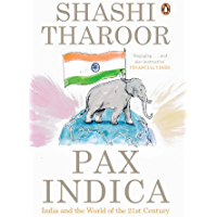 Pax Indica: India and the World of the Twenty-first Century