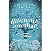 Differently Normal: The love story that will break and mend your heart