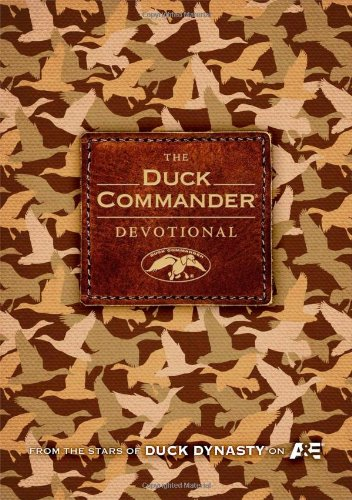 The Duck Commander Devotional -