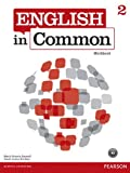 English in Common 2 Workbook, Saumell, Maria Victoria and Birchley, Sarah Louisa, 0132628716