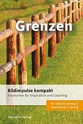 Bildimpulse kompakt: Grenzen - Fotokarten für Inspiration und Coaching