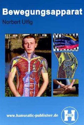 Bewegungsapparat: Lehrbuch der Anatomie des Bewegungsapparates mit klinischen Bezügen