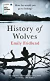 History of Wolves: Longlisted for the 2017 Man Booker Prize