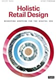 great french home design ideas Holistic Retail Design: Reshaping Shopping for the Digital Era