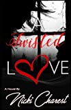 img - for A Twisted Love book / textbook / text book