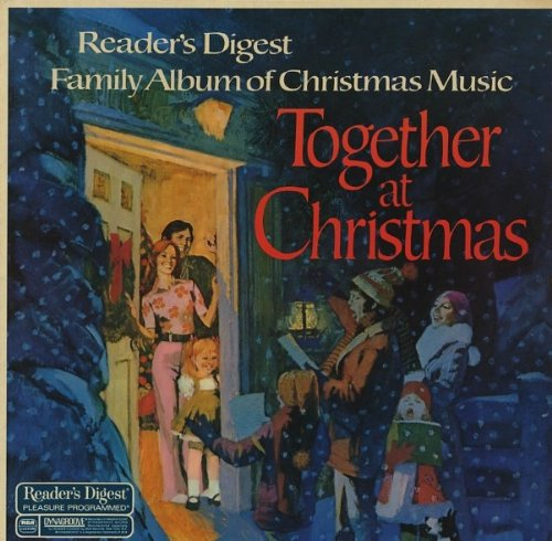 Readers Digest Family Album of Christmas Music: Together at Christmas