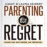 img - for Parenting Without Regret book / textbook / text book