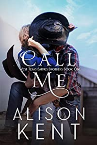 Call Me by Alison Kent ebook deal