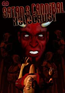 Satan's Cannibal Holocaust (Ws)