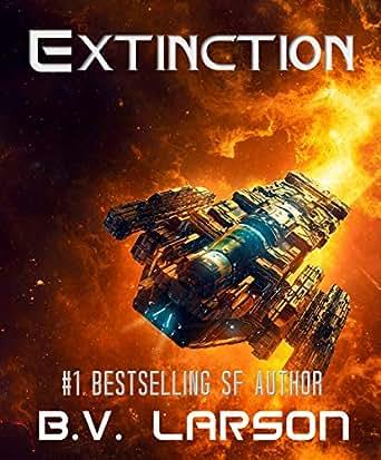 Amazon Extinction Star Force Series Book 2 Ebook B V