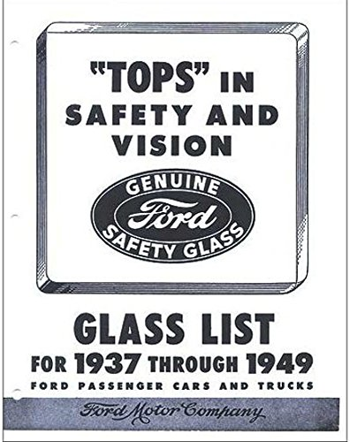 1937 1938 1939 1940 1941 1942 1946 1947 1948 1949 FORD MERCURY CARS & TRUCKS GLASS PARTS LIST And NUMBERS GUIDE - Ford Truck Parts Catalog
