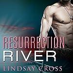 Resurrection River: Men of Mercy Series, Book 2 | Lindsay Cross