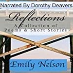 Reflections: A Collection of Poems & Short Stories | Emily Nelson
