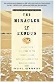 Miracles of Exodus: a Scientist's Discovery of the Extraordinary Natural Causes of the Biblical Stories