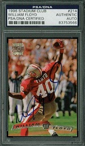 9ab86a64b Amazon.com  49Ers William Floyd Signed Card 1996 Stadium Club  214 Slabbed  - PSA DNA Certified - Football Slabbed Rookie Cards  Sports Collectibles