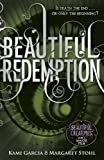 download ebook beautiful redemption (book 4): 4/4 (beautiful creatures) by kami garcia (2012-10-25) pdf epub