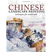 Chinese Landscape Painting Techniques for Watercolor by Lian Quan Zhen (2013-08-30)