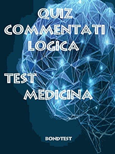 Quiz Commentati Logica Medicina (Italian Edition)