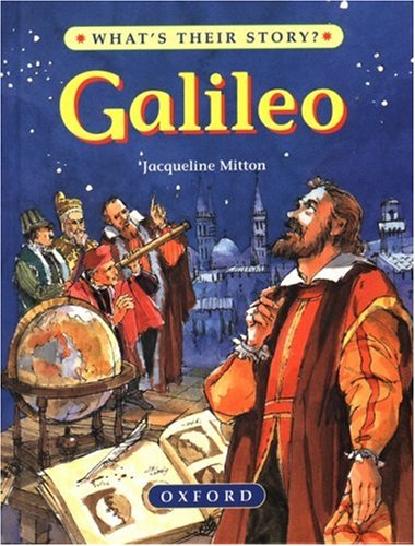 Galileo: Scientist and Stargazer (What's Their Story?)