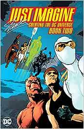 JUST IMAGINE STAN LEE CREATING THE DC UNIVERSE BOOK 02 TP NE