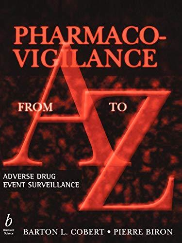 Pharmaco-Vigilance from A to Z: Adverse Drug Event Surveillance