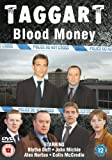 Taggart - Blood Money [DVD] by Blythe Duff