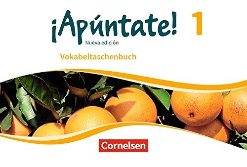 ¡Apúntate    Ausgabe 2016  Band 1   Vokabeltaschenbuch