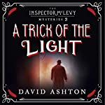A Trick of the Light: An Inspector McLevy Mystery 3 | David Ashton