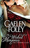 My Wicked Marquess: Number 1 in series (Inferno Club)