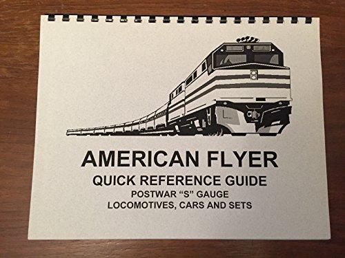 "American Flyer Quick Reference Guide Postwar ""S"" Gauge Locomotives Cars and Sets"