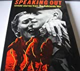 Front cover for the book Speaking Out. Untold Stories From The Falklands War by Michael Bilton