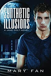 Synthetic Illusions (Jane Colt)