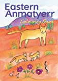 img - for Eastern Anmatyerr Colouring Book book / textbook / text book