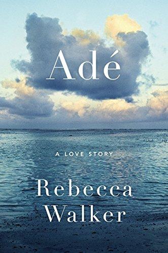 Image of Adé: A Love Story