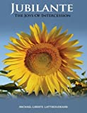 Jubilante: The Joys of Intercession (Workbook) (English, Spanish and French Edition)