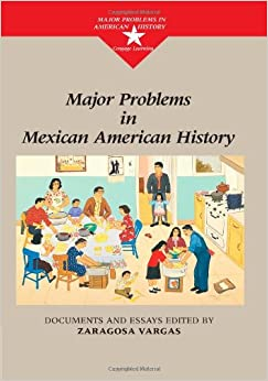 major problems in mexican american history major problems in  major problems in mexican american history major problems in american history series