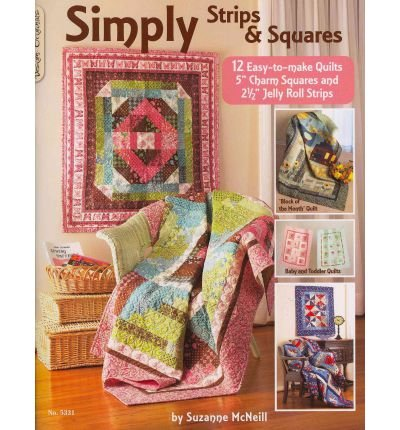 Simply Strips & Squares: 12 Easy to Make Quilts (Paperback) - Common (Originals Strips Simply Design)