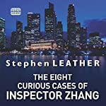The Eight Curious Cases of Inspector Zhang | Stephen Leather
