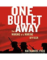 One Bullet Away: The Making of Marine Officer