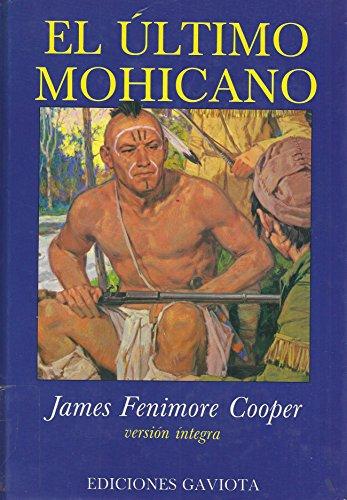 El Último Mohicano (Clásicos jóvenes) por James Fenimore Cooper