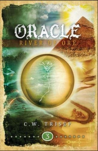 Oracle - River of Ore (Volume 3)