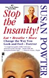 Stop the Insanity, Susan Powter, 1451607563
