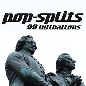 99 Luftballons (Pop-Splits) 21 Geschichten aus Deutschland Hörbuch