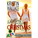 Falling For You At Christmas (a holiday novella): Shellwater Key Tales